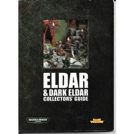 Eldar & Dark Eldar Collectors Guide (2004)